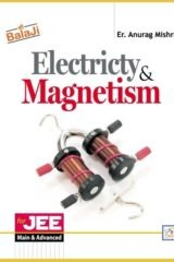ELECTRICTY & MAGNETISM for JEE