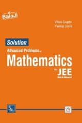 (Solution Manual) Advanced Problems in Mathematics for JEE