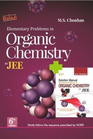COMBO OF ELEMENTARY ORGANIC CHEMISTRY FOR JEE AND SOLUTIONS